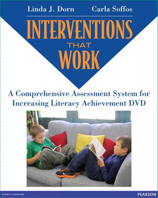 Interventions that Work: A Comprehensive Assessment System for Literacy Improvement DVD