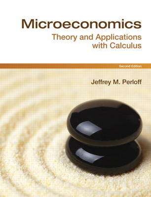 Microeconomics: Theory & Applications with Calculus