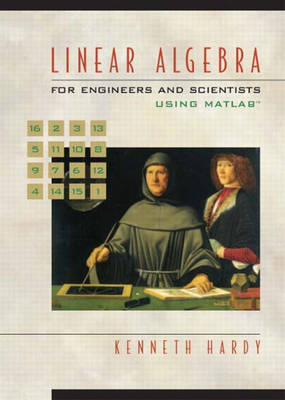 Linear Algebra for Engineers and Scientists Using Matlab: United States Edition