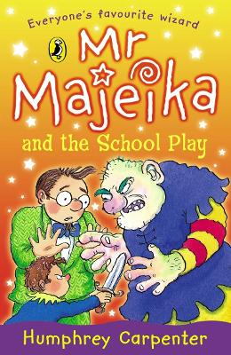 Mr Majeika and the School Play