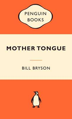 Mother Tongue: The English Language