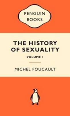The History of Sexuality: The Will to Knowledge
