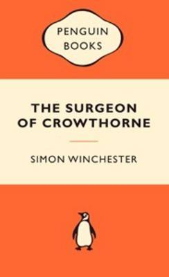 The Surgeon of Crowthorne: A Tale of Murder,Madness and the Oxford English Dictionary