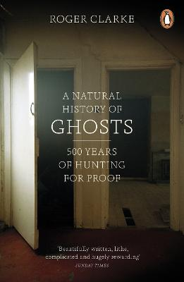 A Natural History of Ghosts: 500 ...