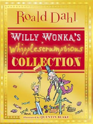 Willy Wonka's Whipplescrumptious Collection