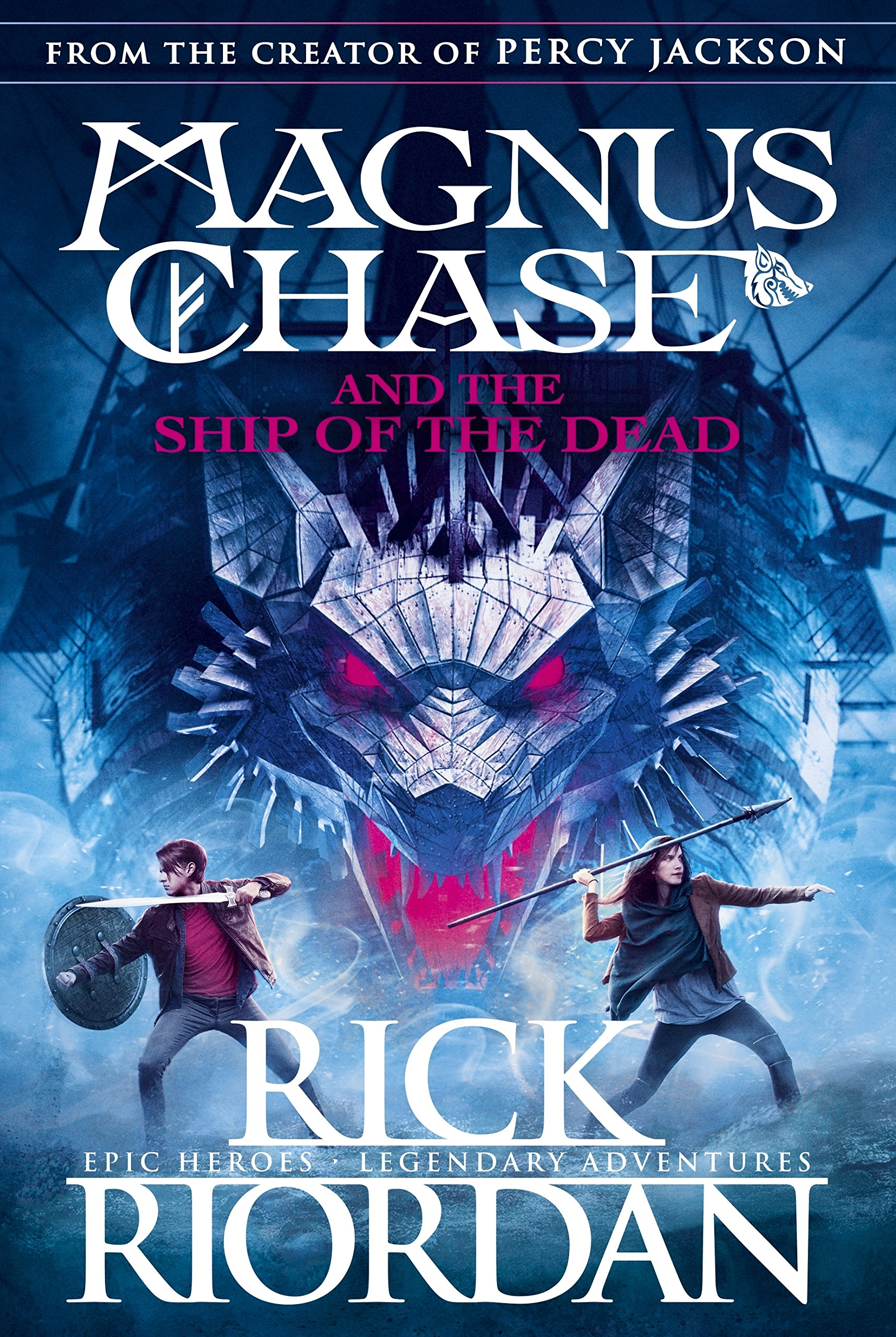 Magnus Chase and the Ship of the Dead...