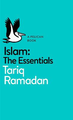 The Genius of Islam: The Essentials