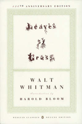 Leaves Of Grass: 1855 (Penguin Classics Deluxe Edition)