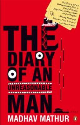 The Diary of an Unreasonable Man