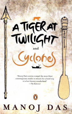 The Tiger at Twilight and Cyclones