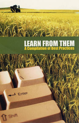 Learn from Them: A Compilation of Best Practices