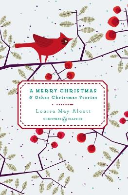 A Merry Christmas: & Other Christmas Stories