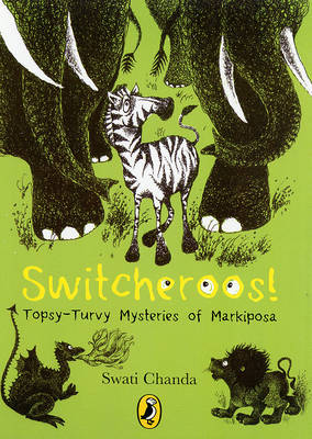 Switcheroos!: Topsy Turvy Mysteries of Markiposa!