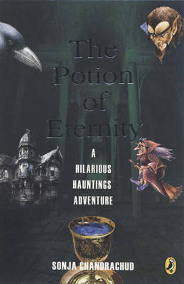 The Potion of Eternity: A Hilarious Hauntings Adventure