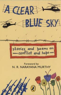 A Clear Blue Sky: Stories and Poems on Conflict and Hope