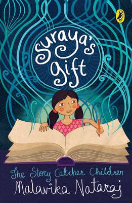 Suraya's Gift: The Story Catcher Children