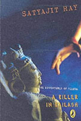 The Adventures of Feluda: A Killer in Kailash