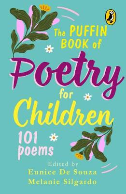 Puffin Book Of Poetry For Children: 101 Poems