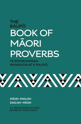 The Raupo Book Of Maori Proverbs,