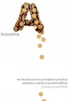 Accounting - an Introduction to Principles and Practice