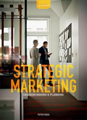 Strategic Marketing: Decision-making and Planning