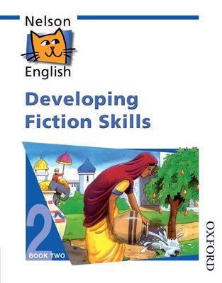 Nelson English - Book 2 Developing Fiction Skills
