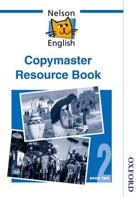 Nelson English - Book 2 Copymaster Resource Book