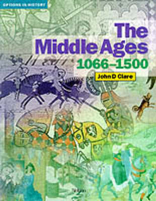 Options in History - The Middle Ages 1066-1500