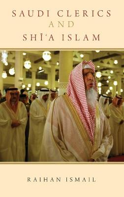 Saudi Clerics and Shi'a Islam