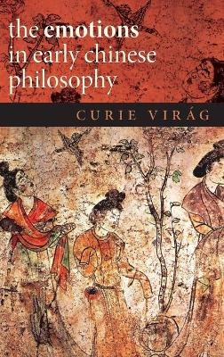The Emotions in Early Chinese Philosophy