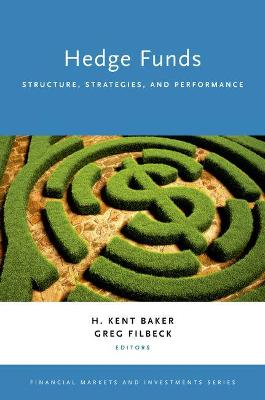 Hedge Funds: Structure, Strategies, and Performance