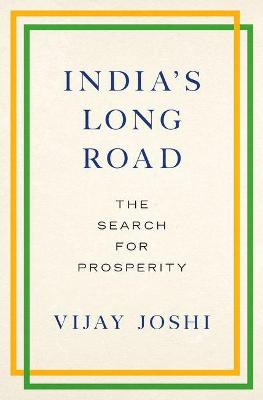 India's Long Road: The Search for Prosperity