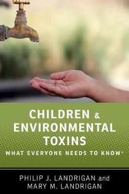 Children and Environmental Toxins: What Everyone Needs to Know (R)