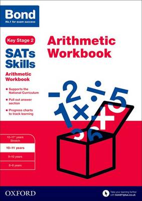 Bond SATs Skills: Arithmetic Workbook: 10-11 years