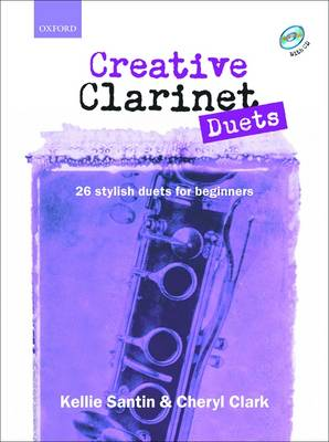 Creative Clarinet Duets: 26 Stylish Duets for Beginners