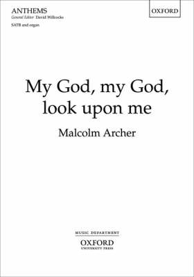 My God, My God Look Upon Me: Vocal Score