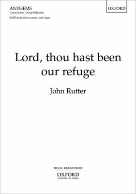 Lord, Thou Hast Been Our Refuge: Vocal Score