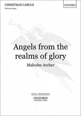 Angels from the Realms of Glory: Vocal Score