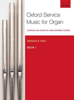 Oxford Service Music Organ Bk 1 Manuals only
