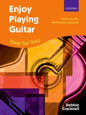 Enjoy Playing Guitar: Time for Two + CD: Duets for the Developing Guitarist