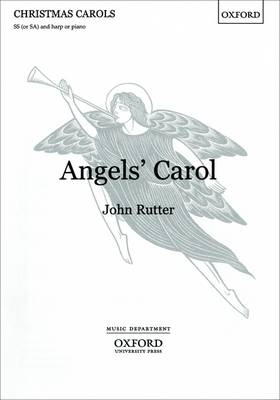 Angel's Carol: SS (or SA) Vocal Score