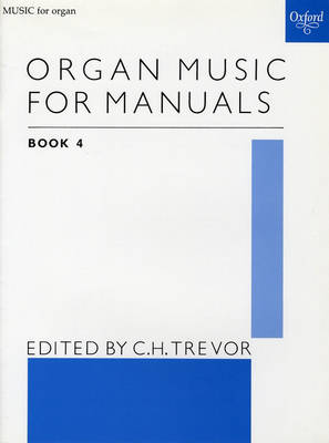 Organ Music For Manuals 4