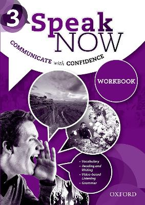 Speak Now: 3: Workbook