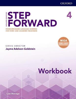 Step Forward: Level 4: Workbook: Standards-based language learning for work and academic readiness