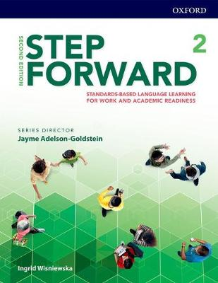 Step Forward: Level 2: Student Book: Standards-based language learning for work and academic readiness