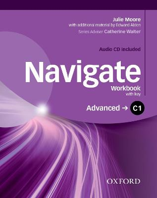 Navigate: C1 Advanced: Workbook with CD (with key): Your direct route to English success