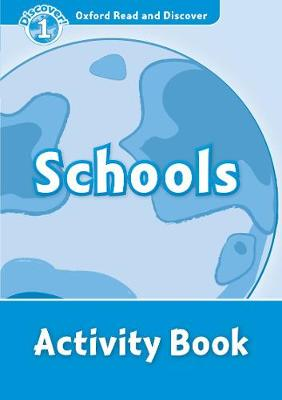 Oxford Read and Discover: Level 1: Schools Activity Book
