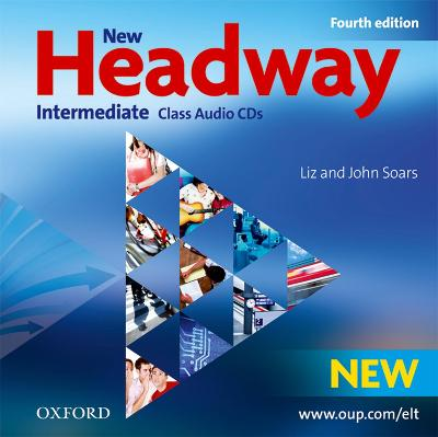 New Headway: Intermediate B1: Class Audio CDs: The world's most trusted English course