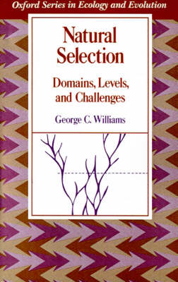 Natural Selection: Domains, Levels, and Challenges