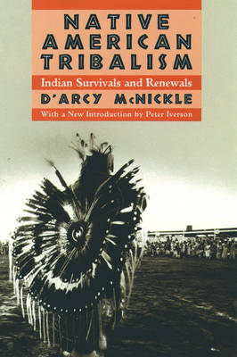 Native American Tribalism: Indian Survivals and Renewals